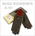 A-10 グローブ BUZZ RICKSON'S(バズリクソンズ) BR01221 (GLOVE アメカジ レザー ミリタリー) 【送料無料】