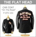 ■ THE FLAT HEAD (ザ フラットヘッド)(F-OTJ-101)カーコート 「ON THE ROAD」 (ファラオコート)(ファラオ ジャケット ワッペン メルトン メンズ おしゃれ 日本製)