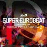 【中古】CD▼SUPER EUROBEAT presents 頭文字 イニシャル D DREAM COLLECTION Vol.2 :2CD▽レンタル落ち
