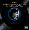 J.S. バッハ:ゴルトベルク変奏曲 BWV 988 グレン・グールド Glenn Gould 1955年/パルティータ第5番 NAXOS 8.111247 ピアノ ナクソス CD