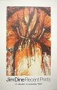 Jim Dine Recent Prints:ジム ダイン