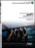 楽譜 エンニオ・モリコーネ/愛を奏でて(サクソフォン4重奏) FME-0053/G.3.5/T:約4'39''/編成:Soprano/ Alto/ Tenor/ Baritone