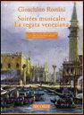 楽譜ロッシーニ/「音楽の夜会」「ヴェネツィアの競艇」(CD付) 50489945/声楽/輸入楽譜(T)