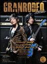 GRANRODEO−PLAYholic− シンコー・ミュージック・ムック 【10P12Oct15】
