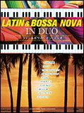 楽譜 ラテン&ボサノバ・イン・デュオ(ピアノ連弾/中上級)