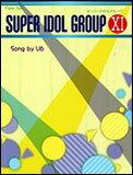 楽譜 スーパーアイドルグループ 11/song by V6(ピアノ・ソロ/初〜中級)