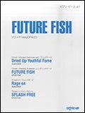 楽譜 FUTURE FISH(アニメ「Free!」OP&ED)(ピアノ・ピース 41)