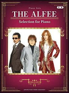 楽譜 THE ALFEE/Selection for Piano(ピアノ・ソロ) 【05P13Nov14】