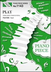 楽譜 PLAY /SEKAI NO OWARI(ピアノ・ピース 1143)