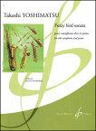 楽譜 吉松隆/ファジー・バード・ソナタ(GB5495/アルト・サクソフォンとピアノ/輸入楽譜(T))