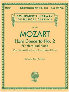 楽譜 モーツァルト/ホルン協奏曲 第2番 KV417(50485604/ホルンとピアノ(ソロ譜 in F)/輸入楽譜(T))