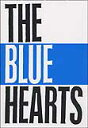 楽譜 ザ・ブルーハーツ/THE BLUE HEARTS バンド・スコア