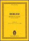 楽譜 ベルリオーズ/オペラ『ベンヴェヌート・チェッリーニ』序曲 894006/オイレンブルク・スコア/日本語解説付