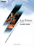 Les_Frères_レ・フレール_The_BEST_SCORE