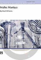 [楽譜] マレットパーカッション全員集合!《輸入吹奏楽譜》【10,000円以上送料無料】(MALLET MANIACS)《輸入楽譜》