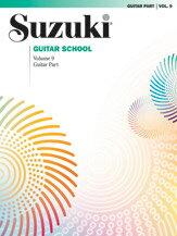 [楽譜] スズキ・ギター・スクール楽曲集 ギターパート編 第9版《輸入ギター楽譜》【10,000円以上送料無料】(Suzuki Guitar School Guitar Part, Volume 9)《輸入楽譜》