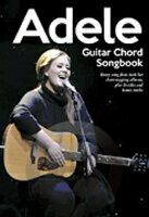 [楽譜] アデル/ギターコード・ソングブック《輸入ギター楽譜》【10,000円以上送料無料】(Adele)《輸入楽譜》