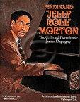 [楽譜] ジェリー・ロール・モートン/コレクティブ・ピアノ・ミュージック【DM便送料無料】(Ferdinand Jelly Roll Morton: The Collected Piano Music)《輸入楽譜》