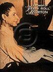 [楽譜] ベスト・オブ・ジェリー・ロール・モートン【DM便送料別】(Best of Jelly Roll Morton, The)《輸入楽譜》