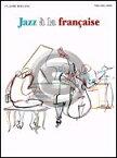 [楽譜] クロード・ボリング/ジャズ・ア・ラ・フランス【5,000円以上送料無料】(Claude Bolling - Jazz A La Francaise)《輸入楽譜》