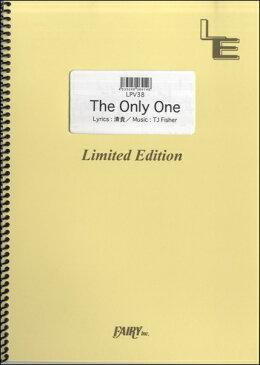 [楽譜] LPV38ピアノ&ヴォーカル The Only One/清貴【5,000円以上送料無料】(LPV38ピアノ&ウ゛ォーカルヒザオンリーワンキヨタカ)