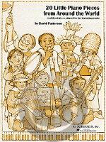 [楽譜] D.パターソン/世界の伝統音楽を使った20のピアノ小品集《輸入ピアノ楽譜》【10,000円以上送料無料】(20 Little Piano Pieces from Around the World)《輸入楽譜》