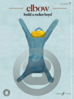 [楽譜] エルボウ/ビルド・ア・ロケット・ボーイズ・曲集《輸入ピアノ楽譜》【5,000円以上送料無料】(Elbow: Build a Rocket Boys!)《輸入楽譜》