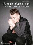 [楽譜] サム・スミス/イン・ザ・ロンリー・アワー(13曲収録)【10,000円以上送料無料】(Sam Smith _ In the Lonely Hour)《輸入楽譜》