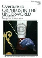 [楽譜] 「天国と地獄」序曲(グレード5)《輸入吹奏楽譜》【送料無料】(ORPHEUS IN THE UNDERWORLD)《輸入楽譜》