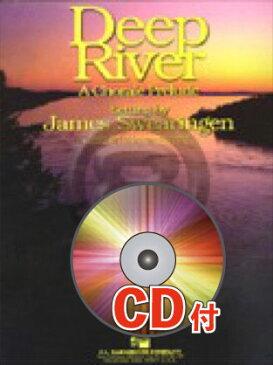 [楽譜] 深い河【参考音源CD付】《輸入吹奏楽譜》【送料無料】(DEEP RIVER)《輸入楽譜》