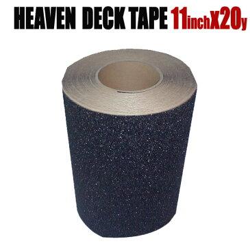 ヘブン デッキテープ ロールタイプ 11インチ×20ヤード