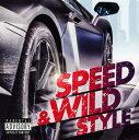 【中古】SPEED & WILD STYLE/オムニバスCDアルバム/洋楽R&B