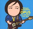 【中古】OPUS〜ALL TIME BEST 1975−2012〜(初回限定盤)/山下達郎