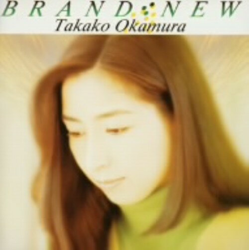 中古 BRAND−NEW/岡村孝子CDアルバム/なつメロ