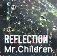 【中古】REFLECTION{Drip}(初回限定盤)(DVD付)/Mr.ChildrenCDアルバム/邦楽