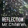 【中古】REFLECTION{Drip}/Mr.ChildrenCDアルバム/邦楽