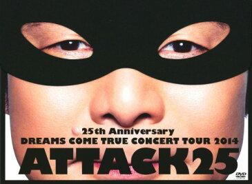 【中古】初限)DREAMS COME TR…TOUR 2014 ATTACK25 【DVD】/DREAMS COME TRU