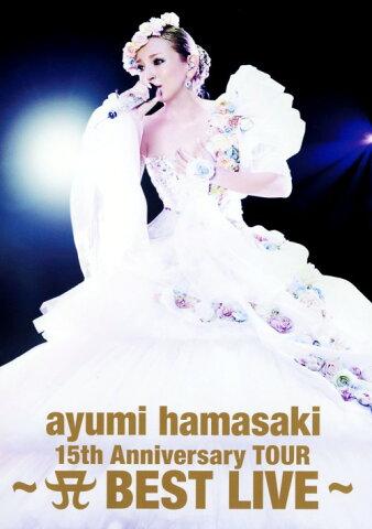 【中古】ayumi hamasaki 15th Anniversary TOUR A… 【DVD】/浜崎あゆみDVD/映像その他音楽