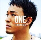 【中古】ONE(初回生産限定盤A)(DVD付)/ファンキー加藤CDアルバム/邦楽