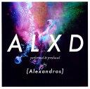 【中古】ALXD(初回限定盤)(DVD付)/[Alexandros]