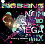 【中古】BIGBANG NON STOP MEGA MIX mixed by DJ WILDPARTY/BIGBANGCDアルバム/ワールドミュージック