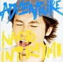 【中古】ADVENTURE(初回限定盤)(DVD付)/ナオト・インティライミCDアルバム/邦楽