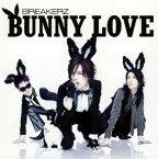 【中古】BUNNY LOVE/REAL LOVE 2010/BREAKERZ
