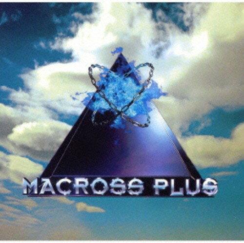 サウンドトラック, TVアニメ MACROSS PLUS ORIGINAL SOUNDTRACKCD