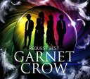 【中古】GARNET CROW REQUEST BEST/GARNET CROWCDアルバム/邦楽