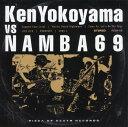 【中古】Ken Yokoyama VS NAMBA69/Ken YokoyamaCDアルバム/邦楽パンク/ラウド