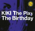 【中古】KIKI The Pixy/The Birthday