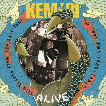 【中古】ALIVE 〜Live Tracks from The Last Tour our PMA 1995〜2007〜/KEMURI