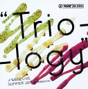 【中古】J−WAVE LIVE SUMMER JAM presents Trio−logy(DVD付)/大橋トリオCDアルバム/邦楽