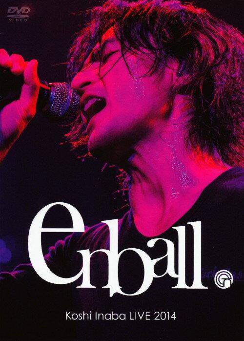邦楽, その他 Koshi Inaba LIVE 2014 en ball DVDDVD